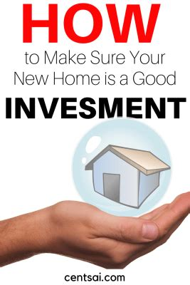 is buying a new house a good investment how to make sure your new home is a good investment