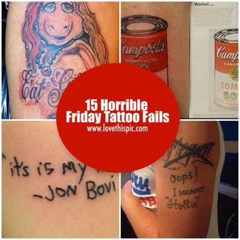 tattoo fail blog 15 horrible friday tattoo fails