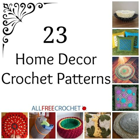 23 home decor crochet patterns stitch and unwind