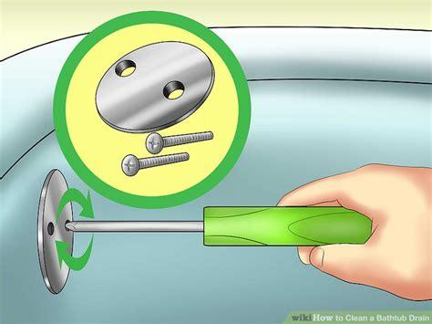 clean out bathtub drain 4 ways to clean a bathtub drain wikihow