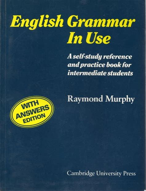english grammar in use english grammar in use with answers raymond murphy reviews on anobii