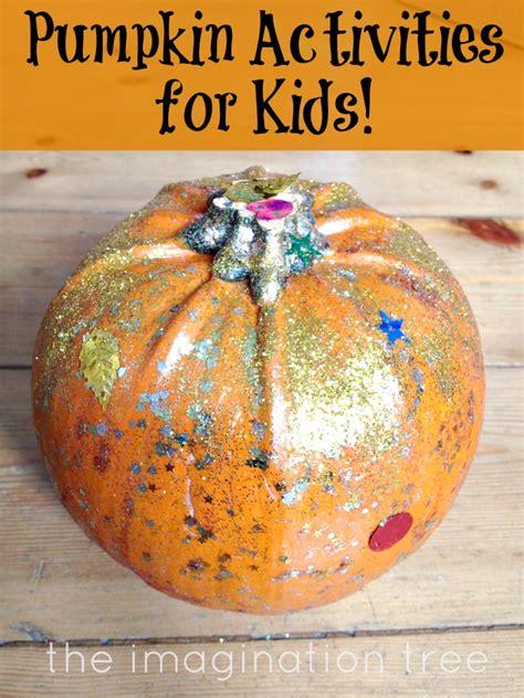 pumpkin activities pumpkin activities for the imagination tree