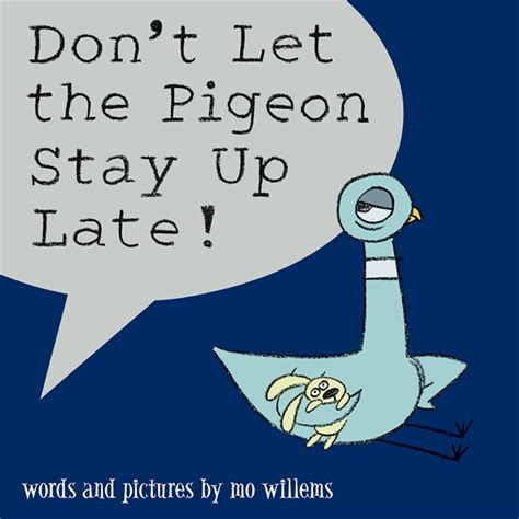 dont let the pigeon walker books don t let the pigeon stay up late