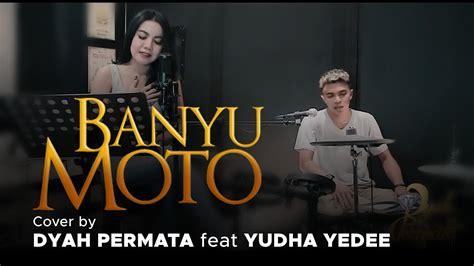 Permalink to Banyu Moto Nella Kharisma Feat Dory Harsa