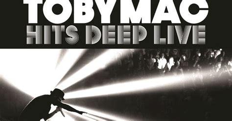 download mp3 tobymac feel it tobymac hits deep live hernanitu