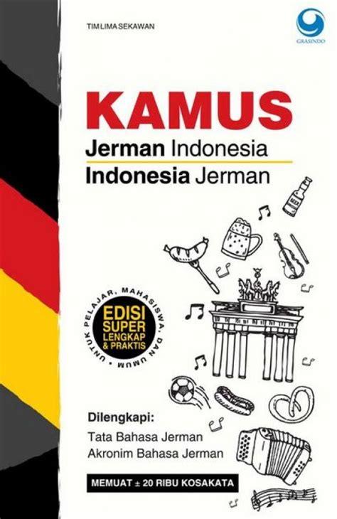 Kamus Jerman Indonesia kamus jerman indonesia indonesia jerman tokopelajar id