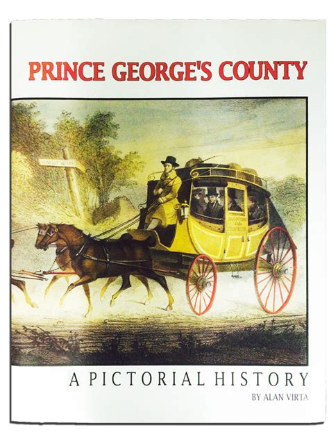 Prince George S County Search Prince George S County A Pictorial History Prince George S County Historical Society