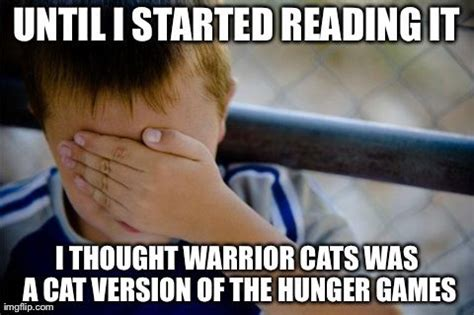 Warriors Memes - 17 best images about warrior cats quotes and memes on