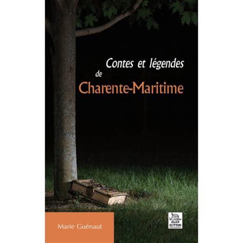 contes et lgendes des b005qwd7c0 contes et l 233 gendes de charente maritime delattre livres