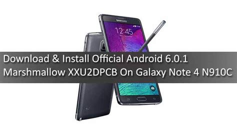 how to install android 4 0 or 4 1 on the hp touchpad install official marshmallow xxu2dpcb galaxy note 4 n910c