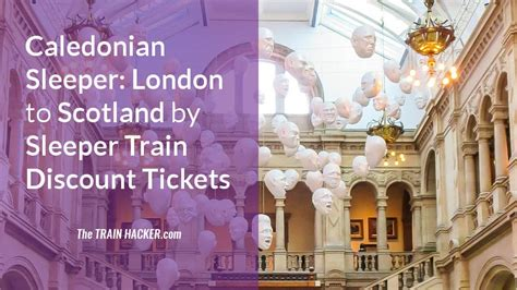 printable vouchers london caledonian sleeper discount code 1 3 off london scotland