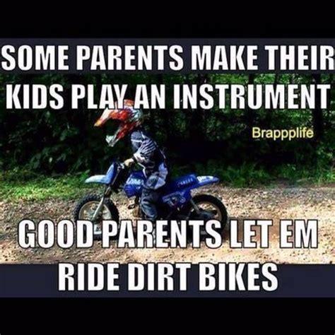 good motocross bikes some parents make their kids play an instrument good