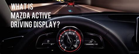 mazda active driving display 28 images which canadian