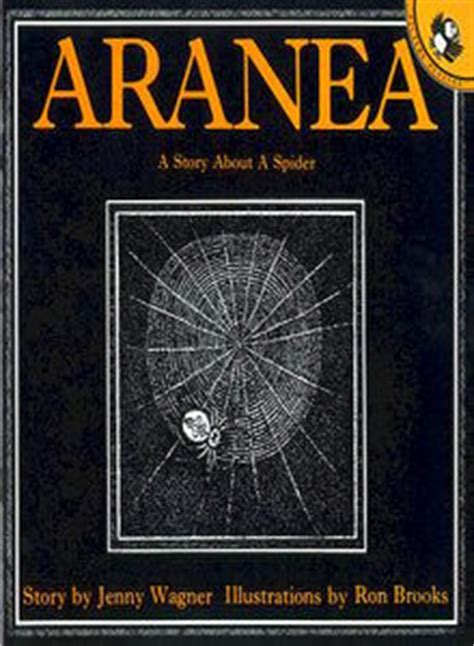 spider picture books aranea a story about a spider by wagner reviews