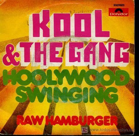 Kool The Gang Hollywood Swinging Raw Hamb Comprar