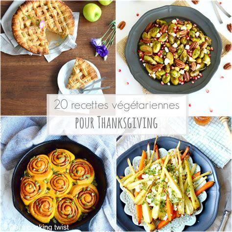 20 recettes v 233 g 233 tariennes pour thanksgiving blogs de cuisine