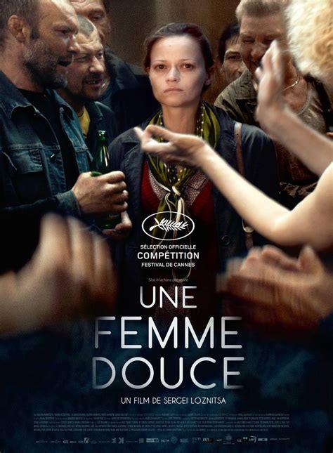 film pour 2017 une femme douce film 2017 allocin 233