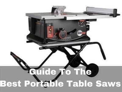 best portable table saw 2017 best portable table saw best and worst 2017 top ten
