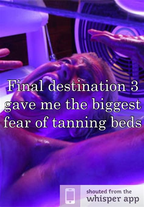 final destination tanning bed 17 best ideas about final destination 3 on pinterest final destination movies