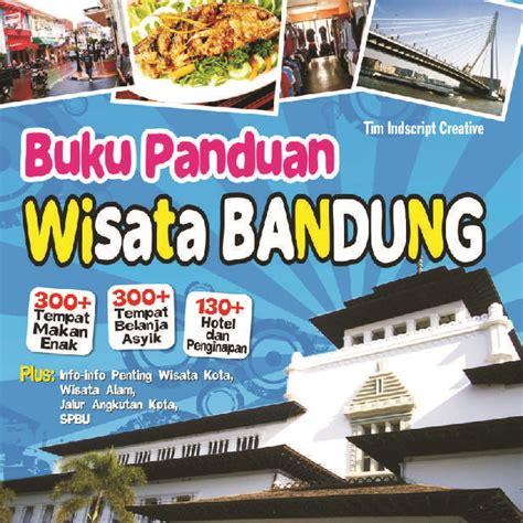 Jual Rak Buku Bandung jual buku buku panduan wisata bandung oleh tim indscript