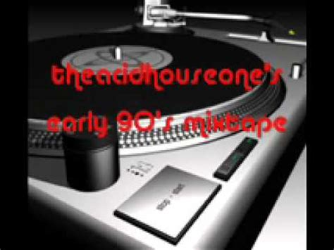 early 90s house music late 80 s early 90 s classic house music mixtape number 1 youtube