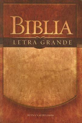 biblia letra grande rv 1909 rvr 1909 reina valera 1909 9780899220130