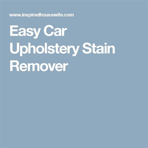 how to remove crayon from car upholstery 1000 ideas about car upholstery on pinterest car