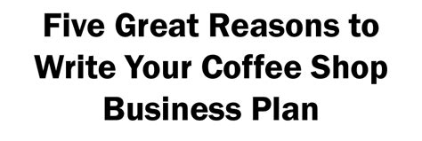 coffee shop business smart startup how to start run grow a trendy coffee house on a budget books how to start write your coffee shop business plan
