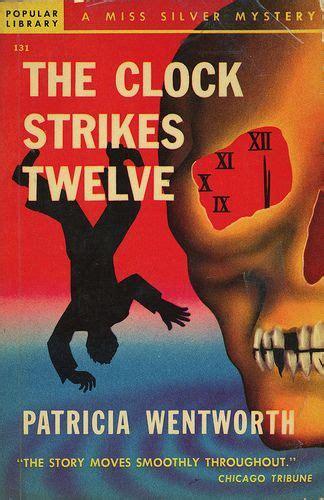 the clock strikes twelve ebook por patricia wentworth pin by elizabeth a sicking on bibliophile
