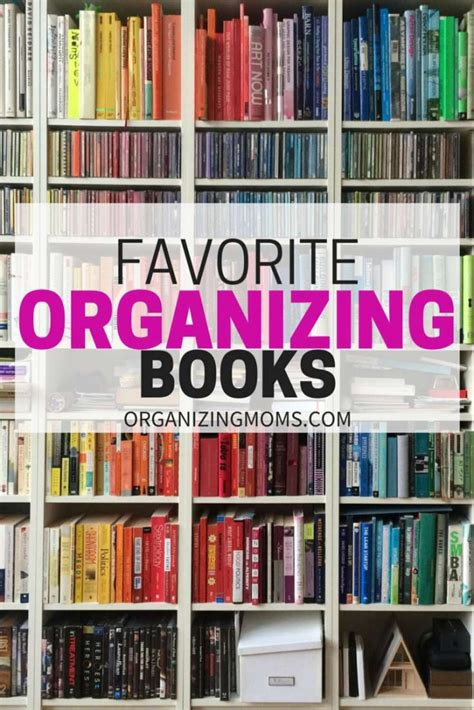 organization books favorite books about organizing organizing moms