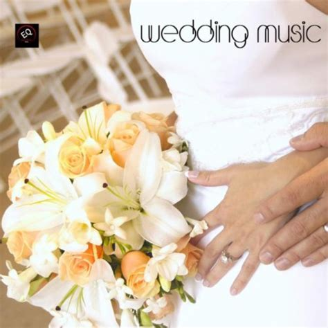 Wedding Music   Wedding March Songs and Wedding