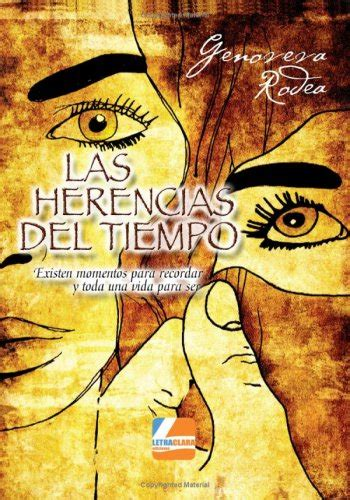 facundo 323 letras hispanicas 843760933x las herencias del tiempo spanish edition 9788496896413 slugbooks
