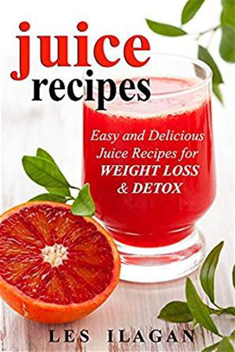 easy juicing recipes bundle healthy and easy to make will increase your energy books juice recipes easy and delicious juice recipes for weight