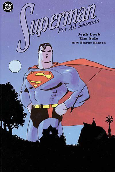 superman for all seasons the 13 superman stories you should read