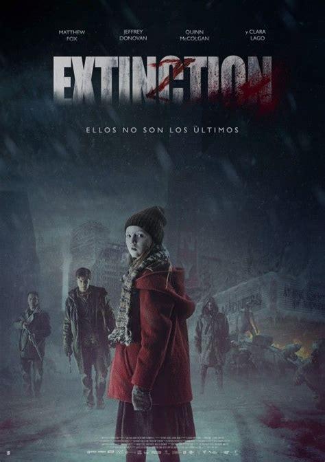 extincin extinction literatura 8439713541 166 mejores im 225 genes de cine tv series en pel 237 culas del 2017 carteles de