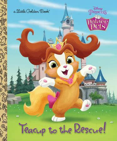 powell s puppy palace teacup to the rescue disney princess palace pets by andrea posner