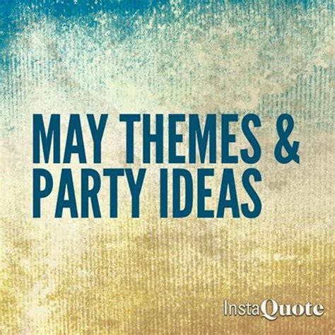 party themes in may glow girls may themes and party ideas
