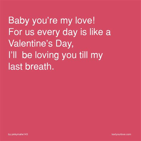 will you be my text baby you re my for us every day is like a text