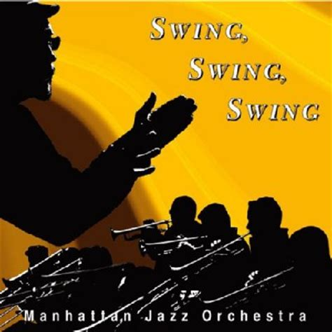 jazz swing swing swing swing manhattan jazz orchestra hmv books