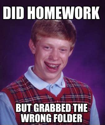 But Meme - meme creator did homework but grabbed the wrong folder