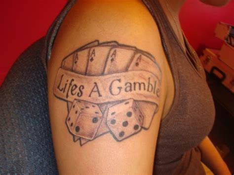 tattoo of life is a gamble lifes a gamble tattoo picture at checkoutmyink com