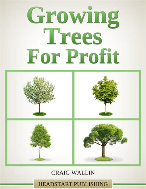 Gardening For Profit High Value Trees Profitable Plants Digest