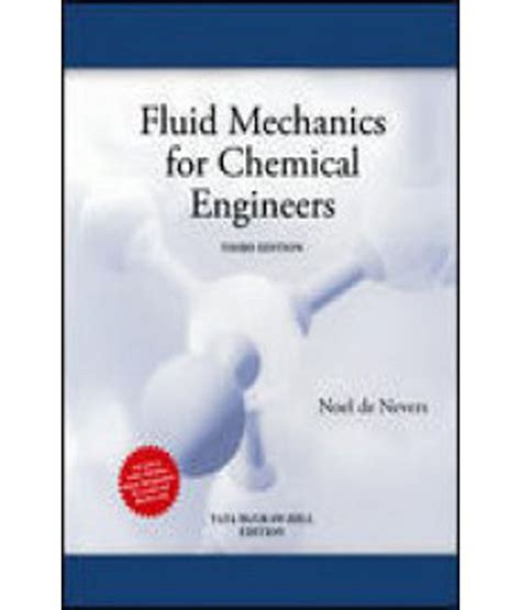 chemical engineering fluid mechanics revised and expanded books fluid mechanics for chemical engineering buy fluid