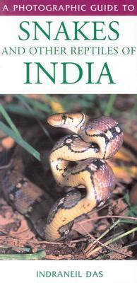 american snakes books a photographic guide to snakes and other reptiles of india