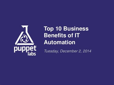 top 10 business benefits of it automation