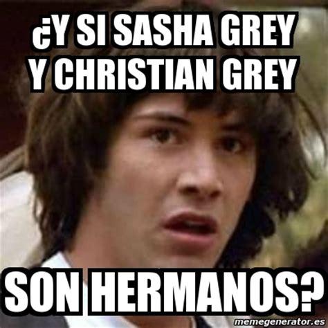 Sasha Grey Meme - meme keanu reeves 191 y si sasha grey y christian grey son