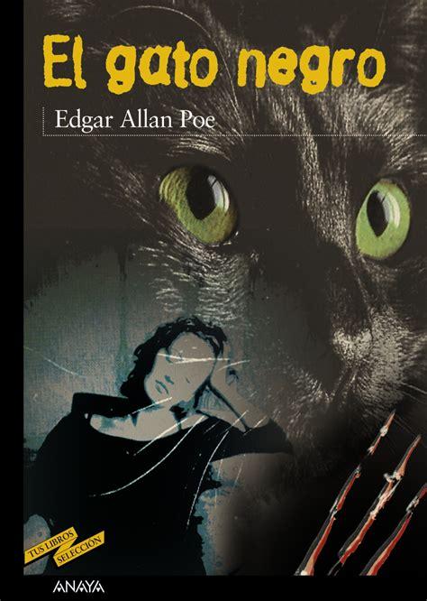 el gato negro y el gato negro anaya infantil y juvenil