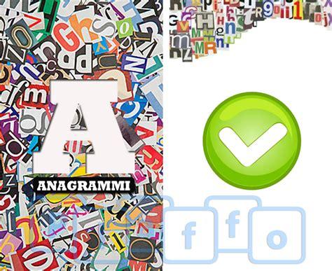 anagramma di lettere anagrammi risolvi i diversi anagrammi proposti da questo
