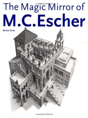libro m c escher the graphic libro magic mirror of m c escher di bruno ernst m c escher