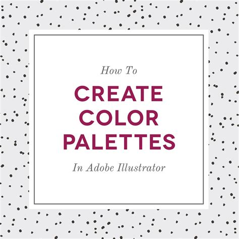 adobe illustrator how to change pattern color how to create color palettes in adobe illustrator